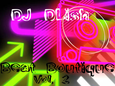 Music djdlish page 3 for The beat boutique